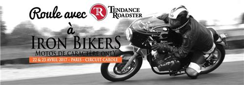 Tendance Roadster roule à Iron Bikers 2017